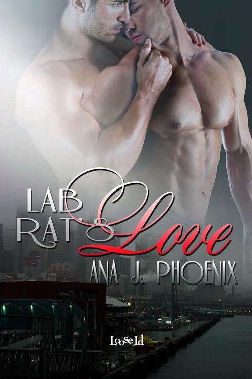 Lab Rat's Love – Ana J. Phoenix